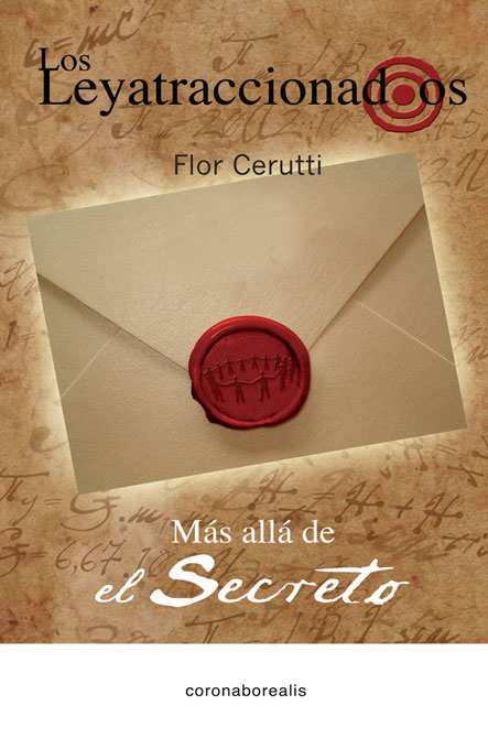 Los leyatraccionados: Más allá del Secreto