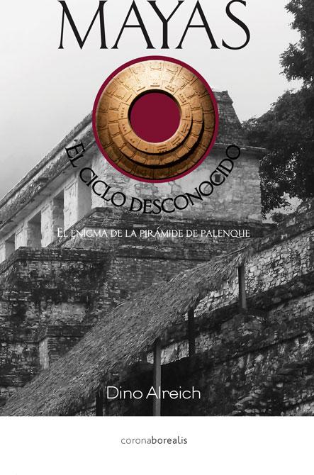 Mayas, el ciclo desconocido