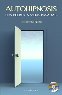 Autohipnosis: una puerta a vidas pasadas