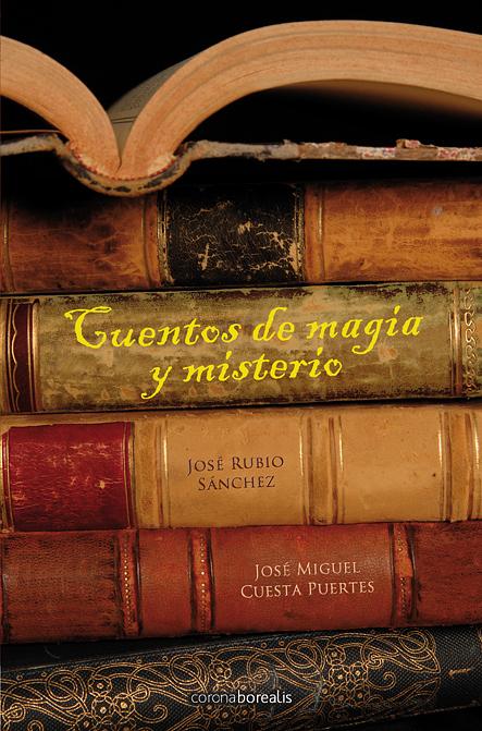 Cuentos de magia y misterio