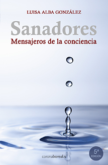 Sanadores: mensajeros de la conciencia