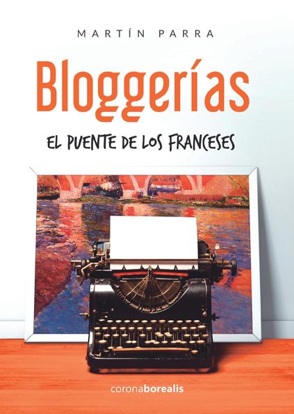 Bloggerías: El puente de los franceses