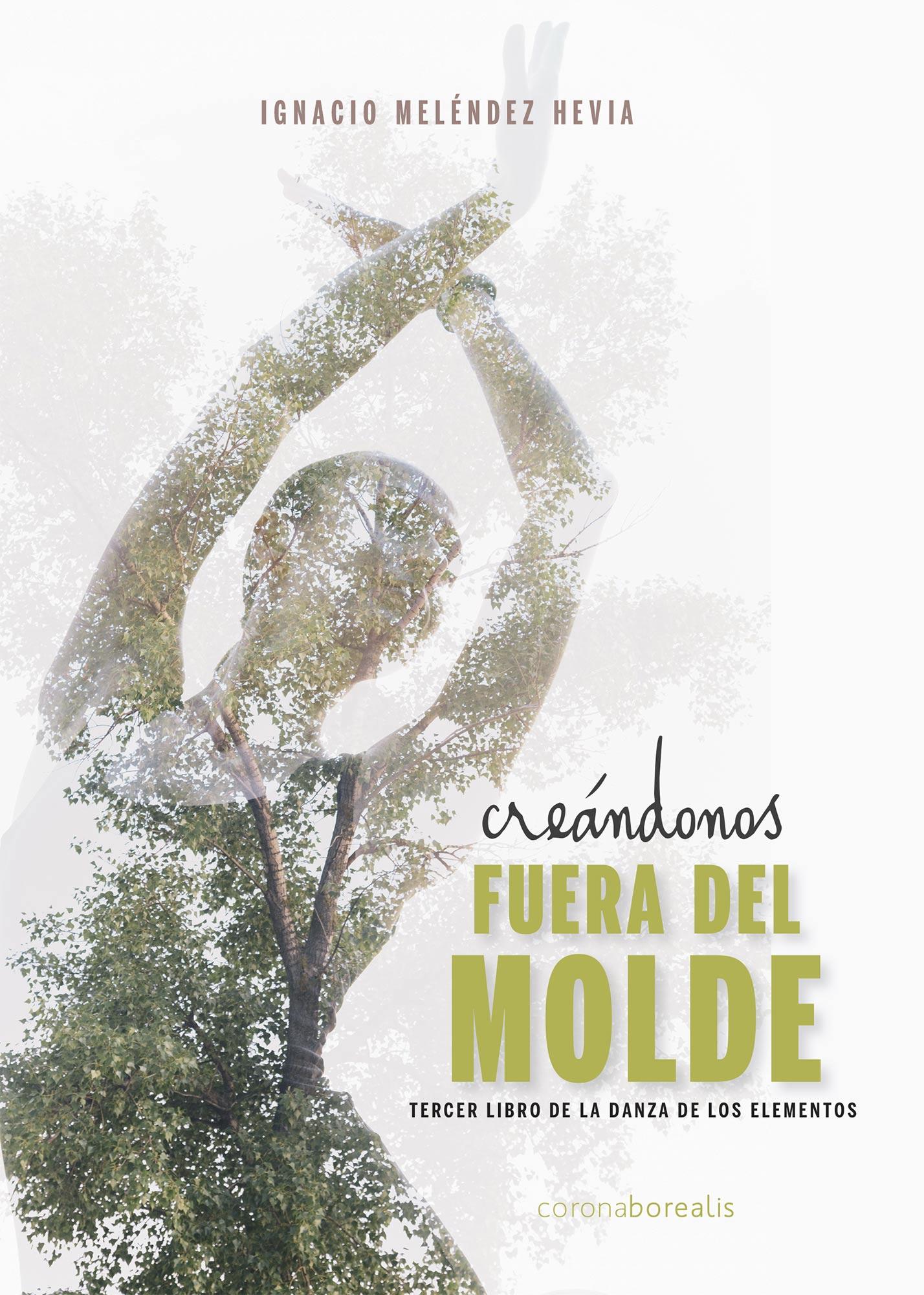 CREÁNDONOS FUERA DEL MOLDE