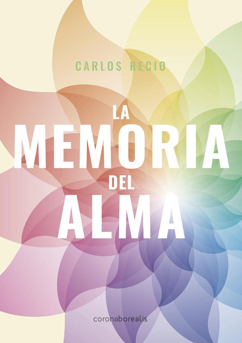 LA MEMORIA DEL ALMA