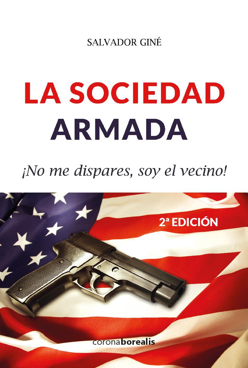 La sociedad armada 2º edición