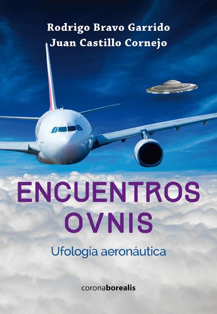 Encuentros OVNIs. Ufología aeronáutica