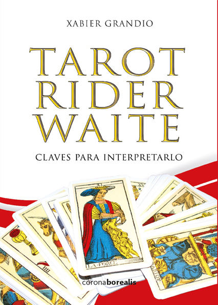 Tarot Rider Waite. Claves para interpretarlo