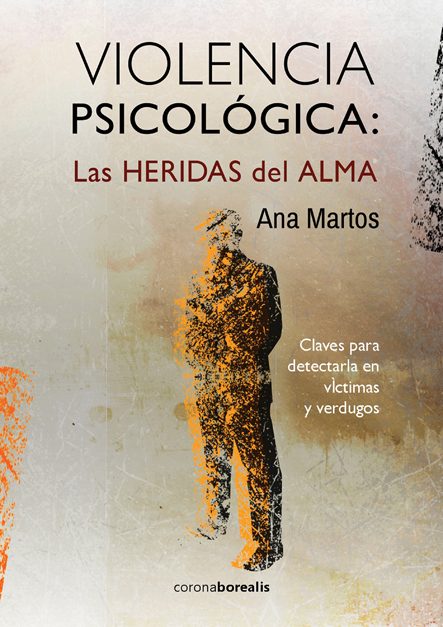 VIOLENCIA PSICOLÓGICA: LAS HERIDAS DEL ALMA