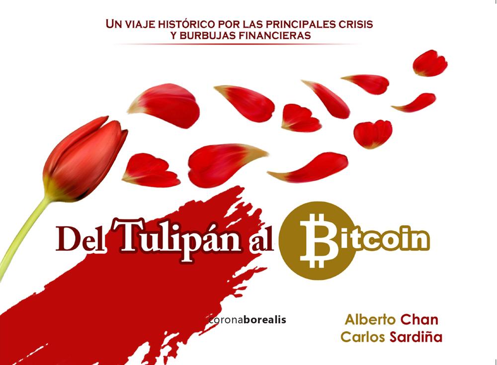 DEL TULIPÁN AL BITCOIN:Un viaje histórico por las principales crisis y burbujas financieras